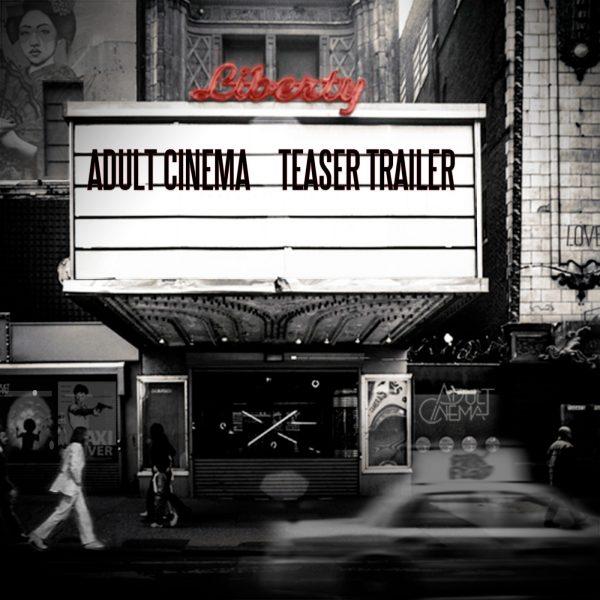 Adult Cinema Teaser Trailer Album 1400