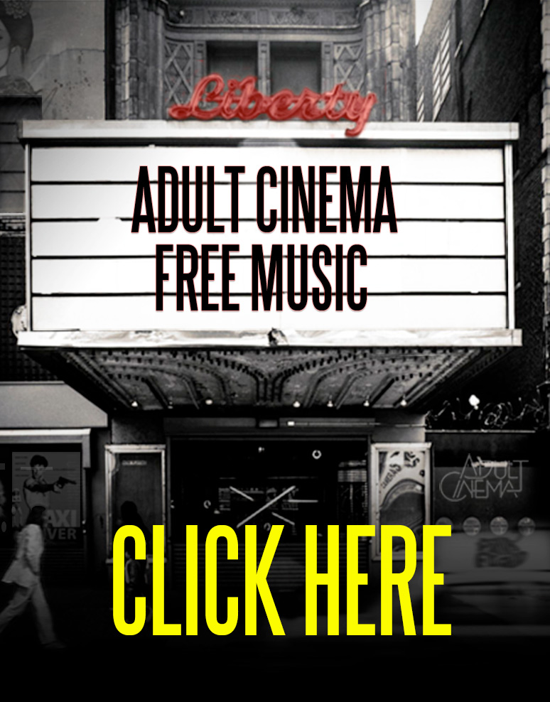 adult-cinema-SIDEBAR-FREE-MUSIC